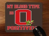 My Blood Type is O Positive Buckeyes Desktop Office Silicone Mouse Pad by Debbie's Designs