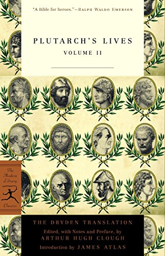 Plutarch's Lives, Volume 2 (Modern Library Classics)