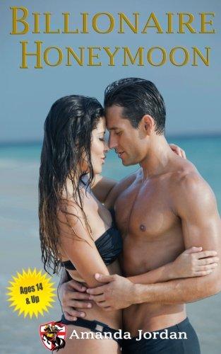 Download Clean Romance: Billionaire Honeymoon: 14 and up (Volume 2) pdf