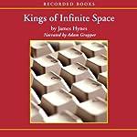 Kings of Infinite Space | James Hynes