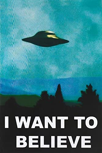 I Want to Believe Poster UFO X-Files 24x36 inches