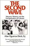 img - for The Second Wave: Hispanic Ministry and the Evangelization of Cultures (Isaac Hecker Studies) by Allan Figueroa Deck (1989-04-03) book / textbook / text book