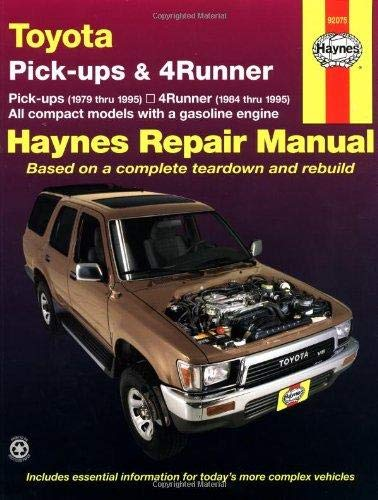 Toyota Pick-ups (79-95), 4Runner (84-95) & SR5 Pick-up (79-95) Haynes Repair Manual (Does not include information specific to diesel engines, T100 or Tacoma information) (Haynes Manuals)