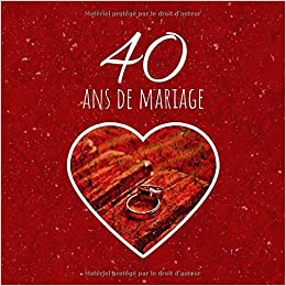 40 Ans De Mariage Livre Danniversaire Livre Dor Mariage