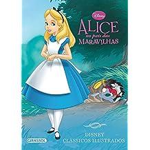 Disney. Clássicos Ilustrados. Alice no País das Maravilhas