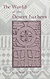 img - for The World of the Desert Fathers (Apophthegmata Patrum) book / textbook / text book