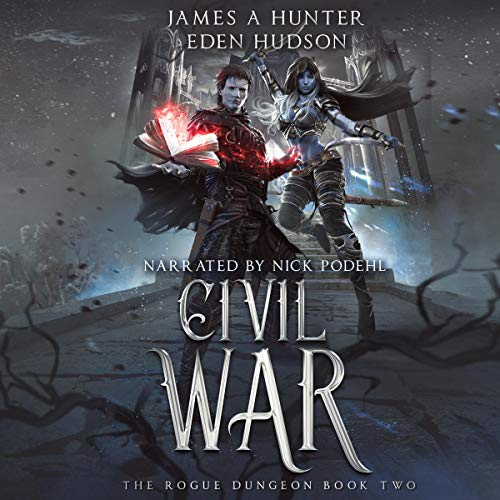 Pdf Fiction Civil War: A litRPG Adventure (The Rogue Dungeon, Book 2)