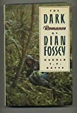 The Dark Romance of Dian Fossey, Harold T. Hayes, 0671633392