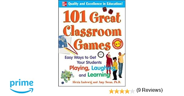 Amazon.com: 101 Great Classroom Games: Easy Ways to Get Your ...