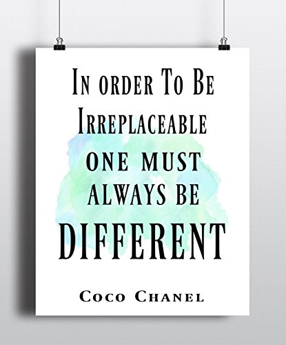 In Order To Be Irreplaceable One Always Has To Be Different Art Print, Coco Chanel quote,fashion quote print, art inspirational quote, watercolor, Home Decor ( - Has Order Shipped