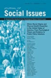 Ethnic-Racial Stigma and Physical Health Disparities in the United States of America: From Psychological Theory and Evidence to Public Policy Solutions (Journal of Social Issues (JOSI)), Luis M. Rivera, Danielle L. Beatty, 1118987721