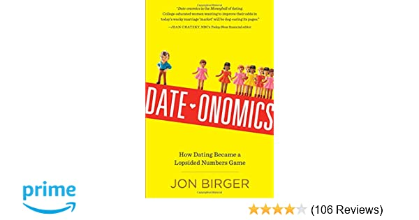 Dateonomics how dating became a lopsided numbers game