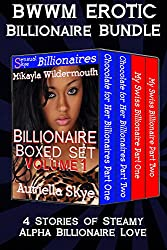Sensual Skye Billionaire Boxed Set Volume One: Chocolate for Her Billionaires and My Swiss Billionaire (BWWM, BBW, and Billionaire Ménage Erotic Romance) (Sensual Skye Bundle Book 1)