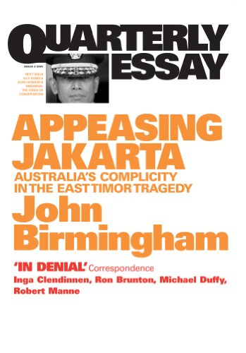 Appeasing Jakarta : Australia's complicity in the East Timor tragedy