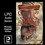 Curse of the Black Avenger: Blood Sails, Dark Hearts (The Caribbean Chronicles) | Eddie Jones