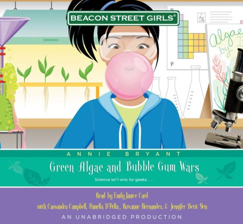 Price comparison product image Beacon Street Girls 13: Green Algae and Bubble Gum Wars,  Narrated By Emily Janice Card,  5 Cds [Complete & Unabridged Audio Work]