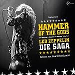 Hammer of the Gods. Led Zeppelin - Die Saga | Stephen Davis
