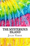 img - for The Mysterious Island: Includes MLA Style Citations for Scholarly Secondary Sources, Peer-Reviewed Journal Articles and Critical Essays (Squid Ink Classics) book / textbook / text book