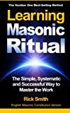 Learning Masonic Ritual, Rick Smith, 1492166480