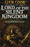 Lord of the Silent Kingdom, Glen Cook, 0765326051