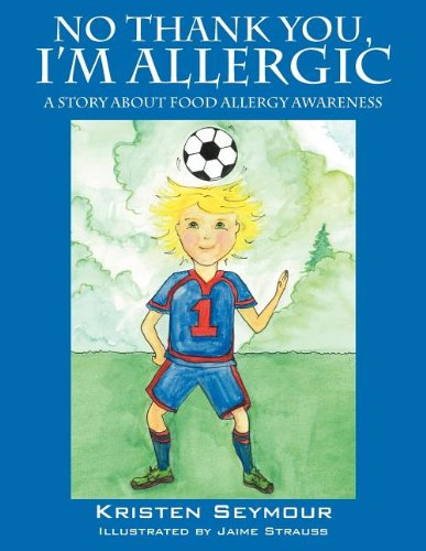 Download No Thank You,  I'm Allergic: A story agout food allergy awareness pdf