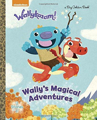 Download Wally's Magical Adventures (Wallykazam!) (Big Golden Book) pdf
