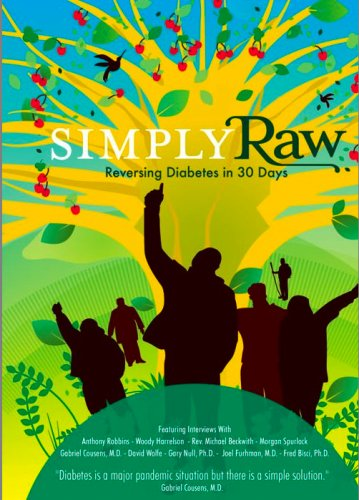 Simply Raw: Reversing Diabetes in 30 Days by Raw For Thirty, LLC