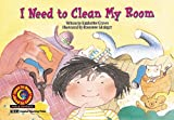 I Need to Clean My Room Learn to Read, Fun & Fantasy (Learn to Read Fun and Fantasy)
