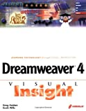 Dreamweaver 4 Visual Insight, Greg Holden and Scott Willis, 1576109240