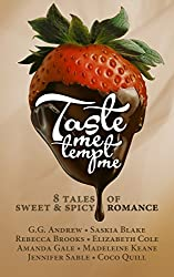 Taste Me Tempt Me: Eight Tales of Sweet & Spicy Romance