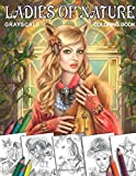 Coloring book Ladies of Nature. Grayscale: Coloring Book for Adults
