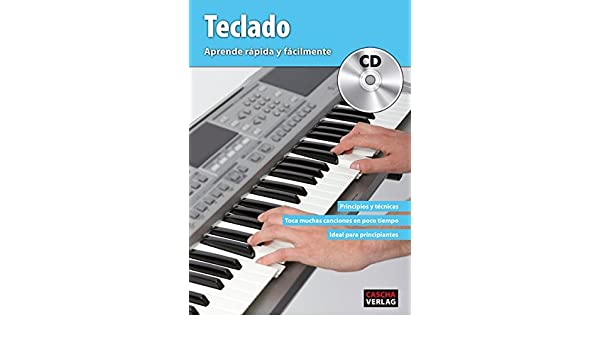 Teclado - Aprende rápida y fácilmente + CD: 9783866264700: Amazon.com: Books