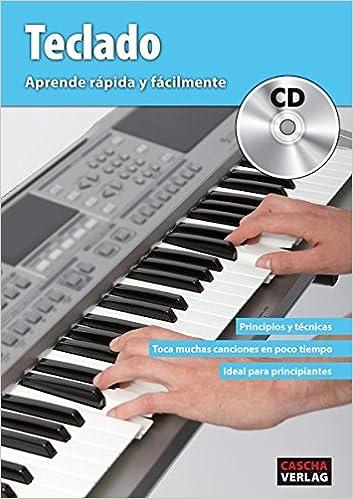 Teclado - Aprende rápida y fácilmente + CD (Spanish) Paperback