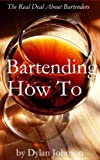 Bartending How To - Batending Professional Skills, Bartending Tips,   Bartending School, Bartending Job, Bartending Handbook, Bartender Guide,   Bartending How To Mix Famous Cocktail