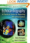 Echocardiography: A Practical Guide f...
