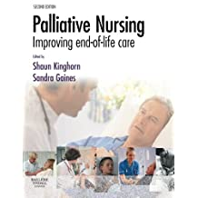 Palliative Nursing: Improving End of Life Care