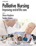 img - for Palliative Nursing: Improving End of Life Care, 2e book / textbook / text book