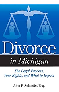 Michigan divorce book a guide to doing an uncontested divorce divorce in michigan the legal process your rights and what to expect solutioingenieria Gallery