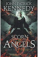 Scorn of Angels (The Descended) (Volume 2) Paperback