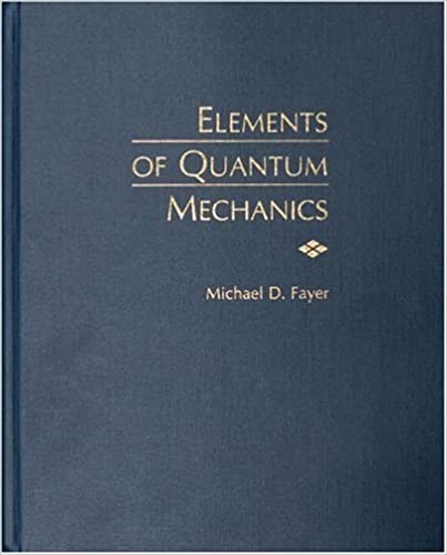 Amazon elements of quantum mechanics 9780195141955 michael elements of quantum mechanics 1st edition fandeluxe Gallery