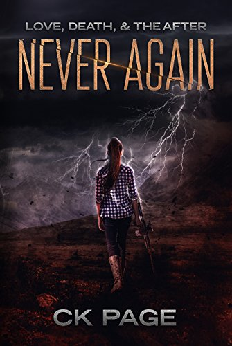Love, Death, & The After: Never Again: Book 3