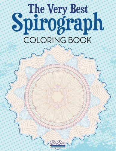 The Very Best Spirograph Coloring Book