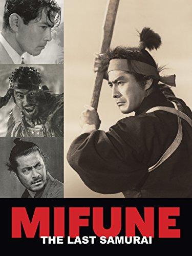 Mifune: The Last Samurai by