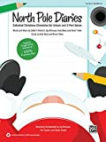 North Pole Diaries: Collected Christmas Chronicles for Unison and 2-Part Voices (Kit), Book & CD (Book is 100% Reproducible) (Pop Choral Series)