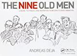 The Nine Old Men: Lessons, Techniques, and