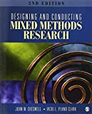 Designing and Conducting Mixed Methods Research by John W. Creswell (3-Jul-1905) Paperback