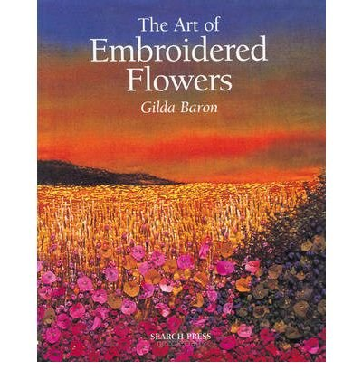 Download The Art of Embroidered Flowers (Paperback) - Common PDF