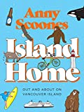 Island Home: Out and About on Vancouver Island