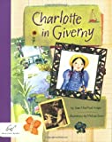 Charlotte in Giverny by Joan MacPhail Knight front cover