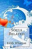 Souls Belated, Edith Wharton, 149612300X